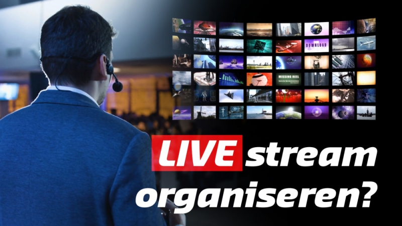 Een live stream organiseren is hot